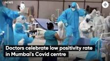 Doctors Celebrate Low Positivity Rate in Mumbai's Covid Centre