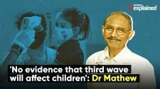 'No Evidence That Third Wave Will Affect Children': Dr Mathew Varghese