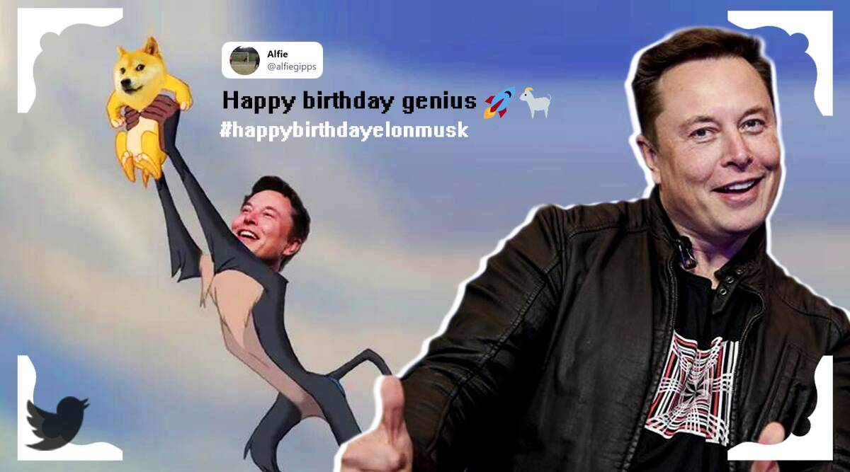 elon musk, elon musk birthday, elon musk birthday viral memes, memes, elon musk memes, musk networth, doge coin, doge coin value, twitter reactions, indian express news