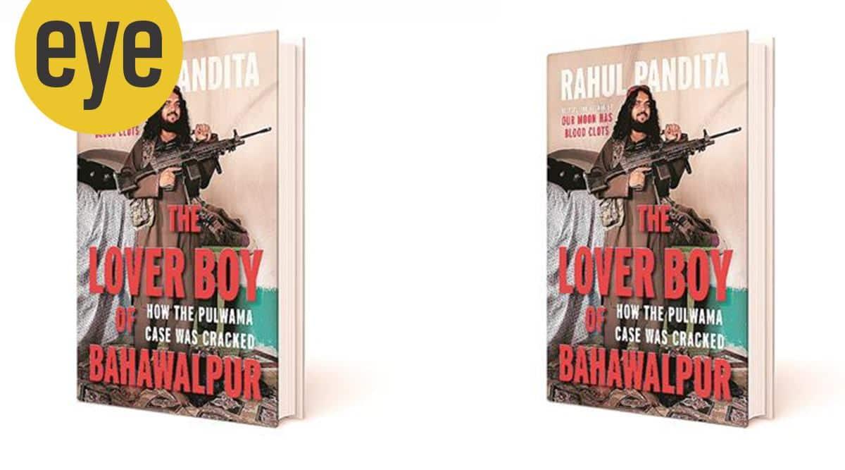 The Lover Boy of Bahawalpur, Rahul Pandita's new book, Pulwama case, indian express, indian express news, eye 2021, sunday eye