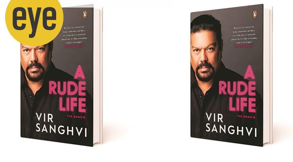 Vir Sanghvi's memoir, Vir Sanghvi, Vir Sanghvi news, Vir Sanghvi journalist, Vir Sanghvi book, eye 2021, sunday eye, indian express news
