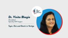 Dr.Vinita Bhagia – Dos and Dont's in Vertigo
