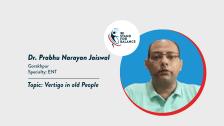 Dr Prabhu Narayan Jaiswal – Vertigo in old people
