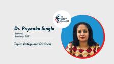 Dr Priyanka Singla – Vertigo and Dizziness
