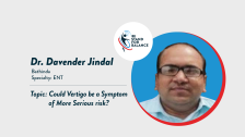 Dr Davender Jindal – Could Vertigo be a symptom of more serious risk?