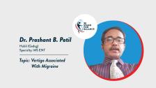 Dr Prashant B Patil – Vertigo associated with Migraine