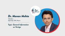 Dr Manan Mehta – General Information on Vertigo