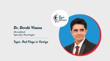 Dr.Devshi Visana – Red Flags in Vertigo