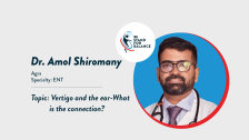Dr Amol Shiromany – Vertigo and the ear-What is the connection ?