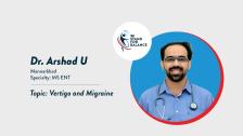 Dr Arshad U – Vertigo and Migraine