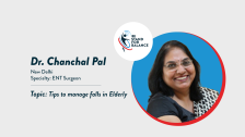 Dr Chanchal Pal – Tips to manage falls in Elderly