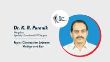Dr K R Puranik  –  Connection between Vertigo and Ear