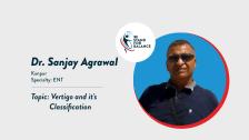 Dr Sanjay Agrawal – Vertigo and it's Classification