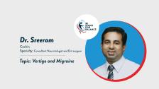 Dr Sreeram – Vertigo and Migraine