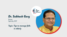 Dr Subhash Garg – Tips to manage falls in elderly