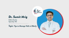 Dr Sumit Mrig – Tips to manage falls in elderly