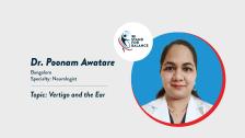 Dr. Poonam Awatare  –  Vertigo and the Ear