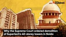SC to Supertech: Demolish 40-storey twin towers within three months