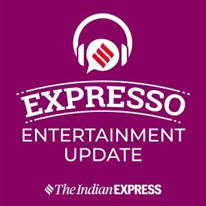 The Expresso Entertainment Update