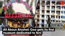 All About Alcohol: Goa gets its first museum dedicated to feni
