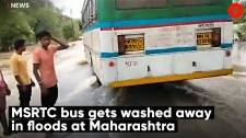 MSRTC bus gets washed away in floods at Maharashtra.