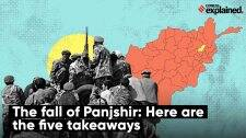 The Fall Of Panjshir: Here Are The Five Takeaways