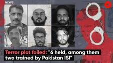 """Terror plot foiled: """"6 held, among them two trained by Pakistan ISI"""""""