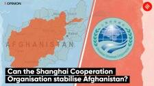 Can the Shanghai Cooperation Organisation stabilise Afghanistan