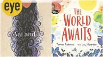 Two new children's books, Aai And I and The World Awaits, explore identity and acts of kindness