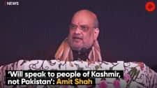 'Will speak to people of Kashmir, not Pakistan': Amit Shah