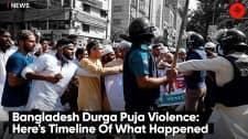 Bangladesh Durga Puja Violence: Here's Timeline Of What Happened