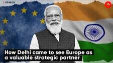 How Delhi came to see Europe as a valuable strategic partner | Express Opinion