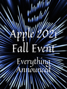 Apple Fall Event 2021: Everything Apple Announced
