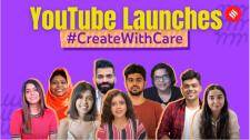 Understanding YouTube's #CreateWithCare Project