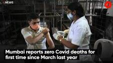 Mumbai reports zero Covid deaths for first time since March last year