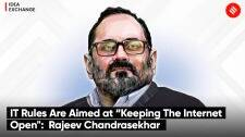 """IT Rules Are Aimed at """"Keeping The Internet Open"""":  Rajeev Chandrasekhar"""